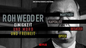 Rohwedder - Einigkeit und Mord und Freiheit